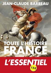 Jean-Claude Barreau - Toute l'histoire de France.