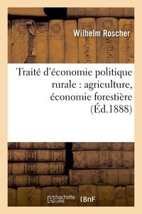 Mathieu-François Pidansat de Mairobert - Traité d'économie politique rurale : agriculture, économie forestière.