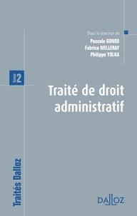 Pascale Gonod et Fabrice Melleray - Traité de droit administratif - Tome 2.
