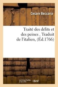 Cesare Beccaria - Traité des délits et des peines - Edition 1766.