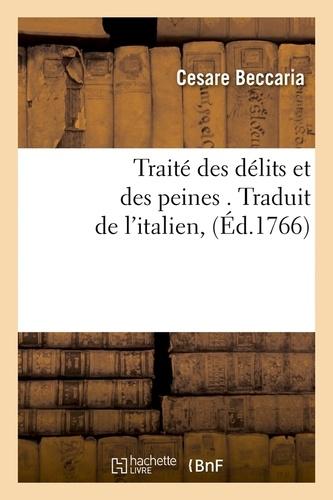 Traité des délits et des peines. Edition 1766