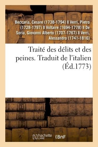 Traité des délits et des peines. Traduit de l'italien