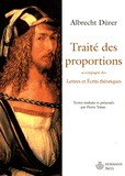 Albrecht Dürer et Pierre Vaisse - Traité des proportions - Lettres et écrits théoriques.