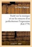 Le Pileur d'Apligny - Traité sur la musique et sur les moyens d'en perfectionner l'expression.