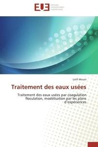 Traitement des eaux usées - Traitement des eaux usées par coagulation floculation, modélisation par les plans dexpériences.pdf