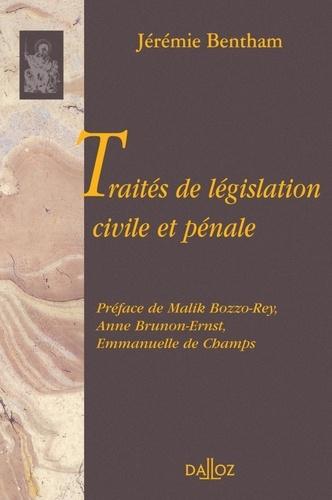 Jérémie Bentham - Traités de législation civile et pénale.