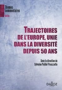 Sylvaine Poillot-Peruzzetto - Trajectoires de l'Europe, unie dans la diversité depuis 50 ans - Actes du colloque organisé à Toulouse du 14 au 17 mars 2007.