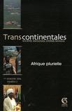 Arnaud d' Andurain et Jean-Luc Racine - Transcontinentales N° 2, 1er semestre 2 : Afrique plurielle.