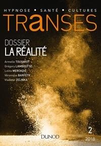 Armelle Touyarot et Grégory Lambrette - Transes N° 2 : La réalité.