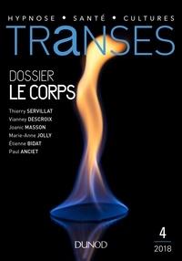 Thierry Servillat et Vianney Descroix - Transes N° 4 : Le corps.