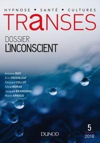 Thierry Servillat et Nathalie Jouven - Transes N° 5/2018 : L'inconscient.