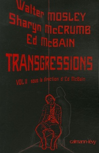 Ed McBain et Walter Mosley - Transgressions - Tome 2.