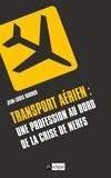 Jean-Louis Baroux - Transport aérien : une profession au bord de la crise de nerfs.
