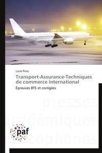 Lucas Pony - Transport-Assurance-Techniques de commerce international - Epreuves BTS et corrigées.