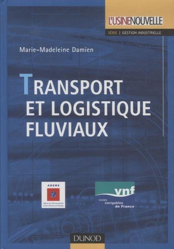 Marie-Madeleine Damien - Transport et logistique fluviaux.
