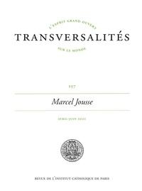 Camille Riquier - Transversalités N° 157, avril-juin 2 : Marcel Jousse.