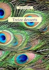 M Kissine - Treize desserts.