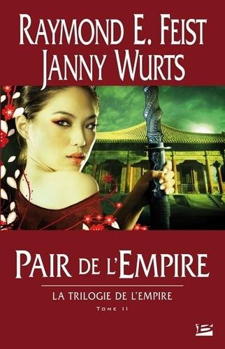 Trilogie de l'Empire Tome 2 Pair de l'Empire