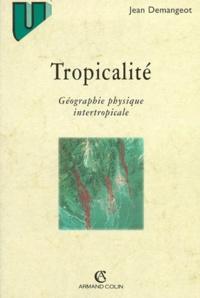 TROPICALITE. Géographie physique intertropicale.pdf