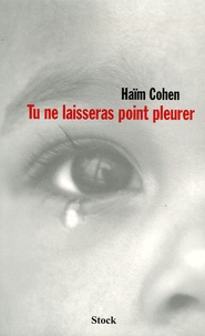 Haïm Cohen - Tu ne laisseras point pleurer.