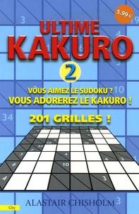 Ultime Kakuro - Tome 2, Vous aimez le Sudoku ? Vous adorerez le Kakuro! 201 grilles!.pdf