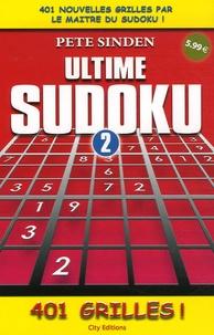Pete Sinden - Ultime Sudoku - Tome 2.