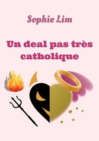 Sophie Lim - Un deal pas très catholique.