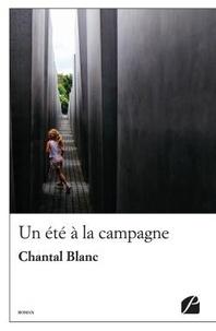 Chantal Blanc - Un été à la campagne.