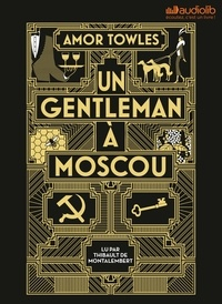 Amor Towles - Un gentleman à Moscou. 2 CD audio MP3