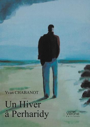Yvan Chabanot - Un hiver à Perharidy.