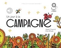 Agnès Chaumié et Eva Offrédo - Un jour à la campagne - relook - Mes promenades sonores.