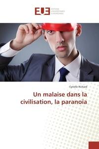 Cyrielle Richard - Un malaise dans la civilisation, la paranoïa.