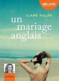 Claire Fuller - Un mariage anglais. 1 CD audio MP3