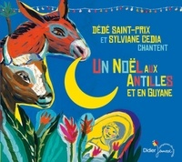 Dédé Saint-Prix - Un Noël aux Antilles et en Guyane (CD).