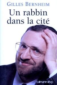 Gilles Bernheim - Un rabbin dans la cité.