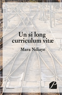 Mara Ndiaye - Un si long curriculum vitae.