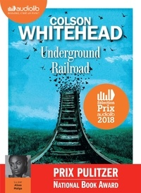 Colson Whitehead - Underground railroad. 1 CD audio MP3