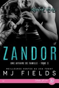MJ Fields - Une affaire de famille Tome 3 : Zandor.