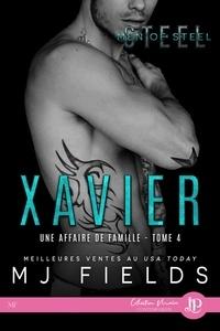 Mj Field - Une affaire de famille Tome 4 : Xavier.