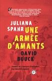 Juliana Spahr - Une armée d'amants.