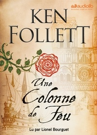 Ken Follett - Une colonne de feu. 4 CD audio MP3