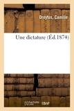 Dreyfus - Une dictature.