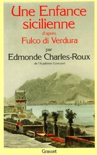 Edmonde Charles-Roux - Une enfance sicilienne par Fulco di Verdura.
