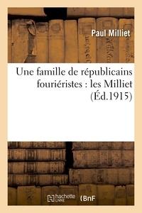Paul Milliet - Une famille de républicains fouriéristes : les Milliet.