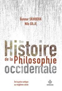 Gunnar Skirbekk - Une histoire de la philosophie occidentale - De la Grèce antique au vingtième siècle.
