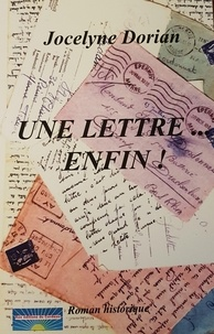 Jocelyne Dorian - Une lettre enfin.