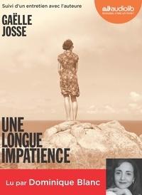 Gaëlle Josse - Une longue impatience. 1 CD audio MP3