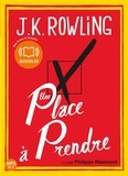 J.K. Rowling - Une place à prendre. 2 CD audio MP3