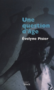 Evelyne Pisier - Une question d'âge.