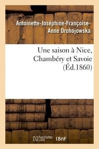 Antoinette-Joséphine-Françoise Drohojowska - Une saison à Nice, Chambéry et Savoie.